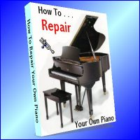 How To Repair Your Own Piano (printed copy)